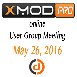 XMod Pro Online User Group Meeting - May 2016