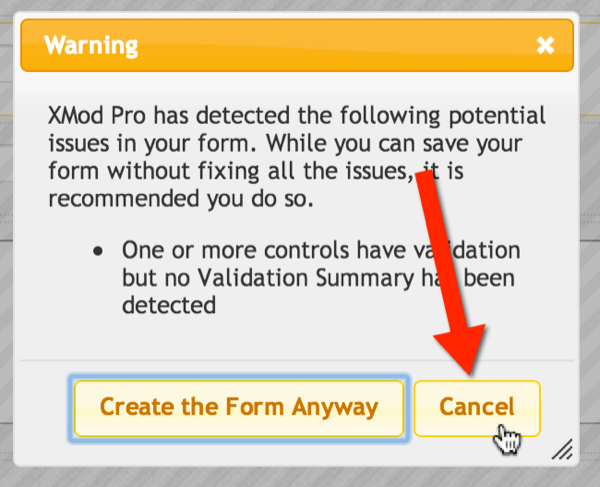 Press Cancel on the Warning Dialog